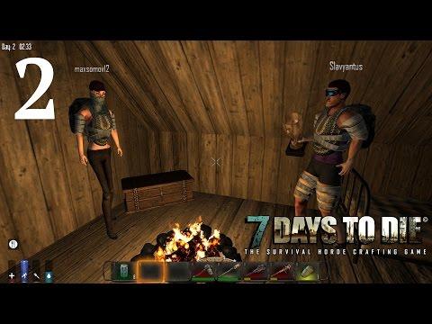 7 Days To Die. Кооператив. #2 - Новоселье