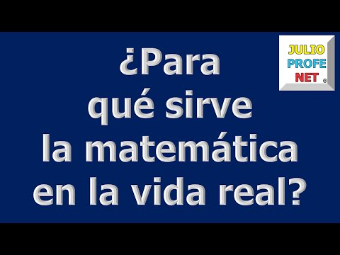 mensaje-1-de-julioprofe-para-qu-sirve-la-matemtica-en-la-vida-real.html