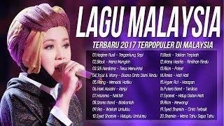 Best 20 Lagu Pop Malaysia Terbaru 2017-2018 Populer [Lagu Baru Melayu] 100% Best Giler