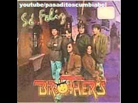 LOS BROTHERS DE BOLIVIA - SE FELIZ(1999)