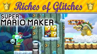 Riches of Glitches in Super Mario Maker (Glitch Compilation)