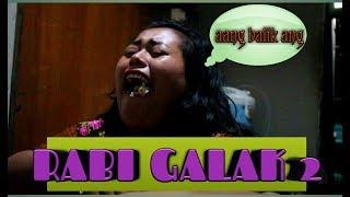RABI GALAK 2 (filme wong indramayu juntikedokan)