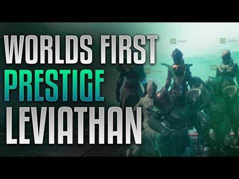 Destiny 2 - WORLD'S FIRST PRESTIGE LEVIATHAN COMPLETION! by Redeem