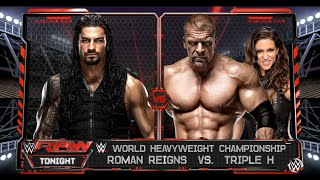 Roman Reigns vs.Triple H - WWE World Heavyweight Championship Match: Raw, WWE 2K16