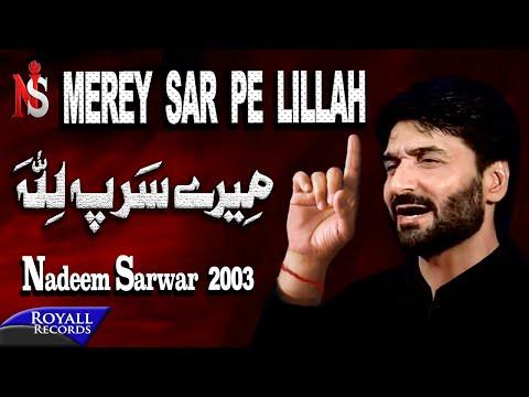 Nadeem Sarwar | Mere Sar Pe Lillah | 2003