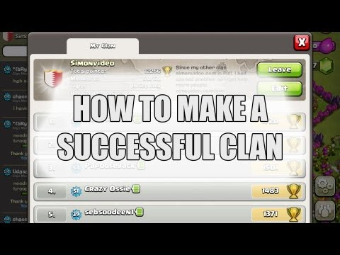 Clash of Clans - Part 20 - How to make a successful clan