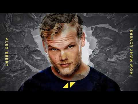 Avicii - How Many Lovers [Unreleased]