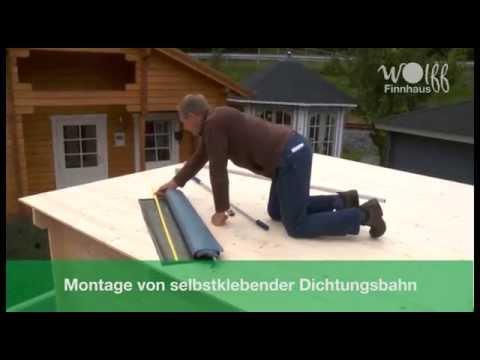 Wolff Finnhaus - Montage Selbstklebende Dichtungsbahn