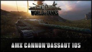 World of Tanks - Live: AMX Cannon d'assaut 105 [ deutsch