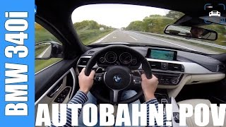 POV BMW 3 Series F30 340i TOP SPEED & ACCELERATION 0-258 km/h 326 HP Sound Test Drive