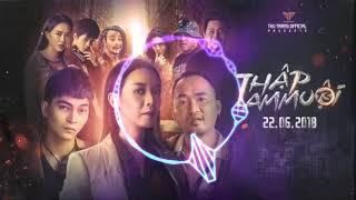 Nhạc Phim Thập Tam Muội Tập 3   Pjnboy   Huỳnh Jame  Dj Masew Mix 3D