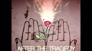 Watch After The Tragedy Roses In The Fence video