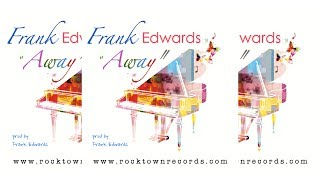 Frank Edwards - AWAY [Lyric Video]