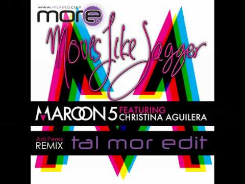Maroon 5 Ft. Christina Aguilera - Moves Like Jagger - Adi Peretz Remix - Tal Mor Edit video