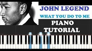 Watch John Legend What You Do To Me piano Demo video