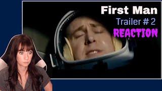 First Man Official Trailer #2   REACTION!