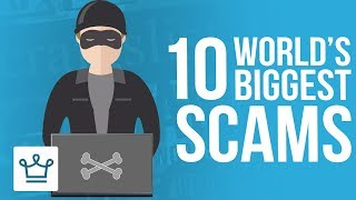 Top 10 Biggest Scams In History