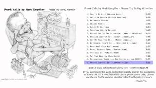 Mark Knopfler Prank Call #16 - (Linwood Willey) Pretty Clever, Eh? / Erector Sets