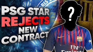 PSG Superstar REJECTS New Contract For Barcelona Transfer!   Euro Round-Up