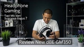 Headphone Gaming Tapi Mic dan Suaranya Bagus? Review New dBE GM350