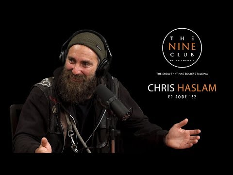 Chris Haslam | The Nine Club With Chris Roberts - Episode 132