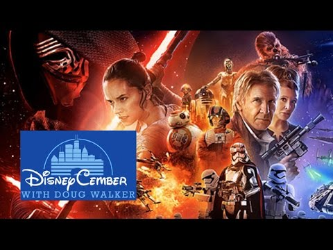Star Wars Episode VII:  The Force Awakens - Disneycember 2015