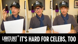 How Our Favorite Celebrities Are Coping with the Pandemic - Lights Out with David Spade