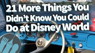 21 MORE Things You Didn't Know You Could Do at Disney World!
