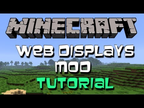 Minecraft 1.6.2 || Web Displays Mod (Tutorial + Download)