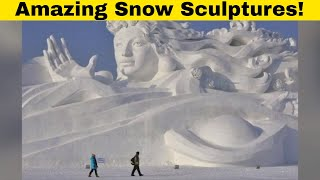 Amazing Sculptures Made Out Of Snow! ⛄