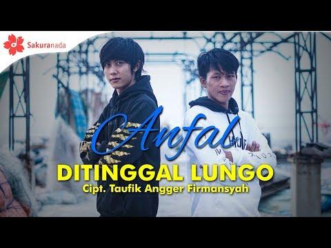 Download Anfal - Ditinggal Lungo  M/V Mp4 baru