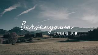 Download Lagu Dengarkan Dia - Bersenyawa (Official Lyric Video) Gratis STAFABAND