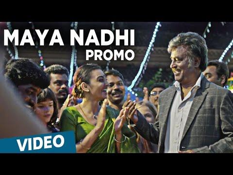 Kabali | Maya Nadhi Song Promo Video | Rajinikanth, Radhika Apte | Pa Ranjith | Santhosh Narayanan