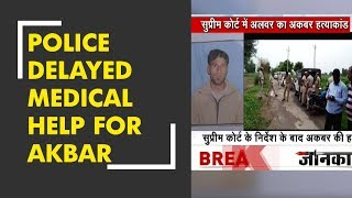 New turn in Alwar mob violence case: Police delayed medical help for Akbar