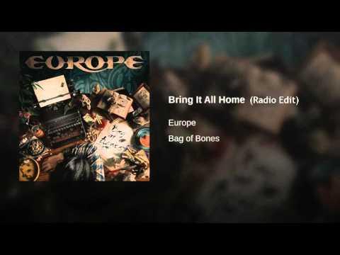 "Europe ""Bring it all Home"" Radio Edit\Mix"