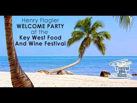 Flagler Welcome Party at the Key West Food and Wine Festival