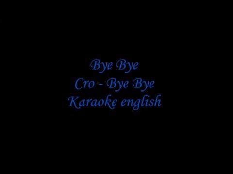 Bye Bye | Cro | Karaoke -in english! (German Pop/Rap Song)