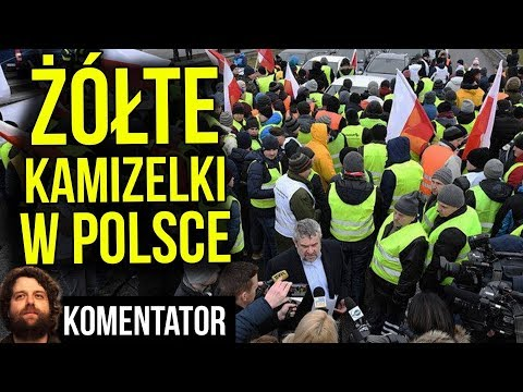 Żółte Kamizelki W Polsce - SUKCES Protestu Na A2 W Stylu Paryża We Francji - Analiza Komentator