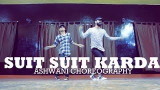 download lagu Suit Suit Karda Dance Cover  Choreography By Ashwani gratis