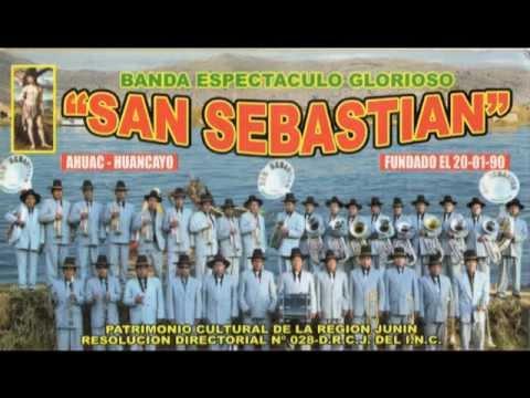 ** MIX HUAYNOS ** BANDA SAN SEBASTIAN AHUAC HUANCAYO ** 2012 **