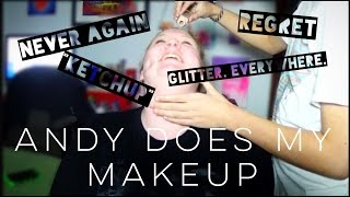 ANDY DOES MY MAKEUP | Olivia Gold