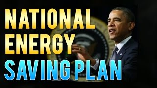 President Obama - National Energy Saving Plan