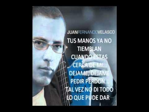 Juan Fernando Velasco 2013 Canciones Dejame Juan Fernando Velasco