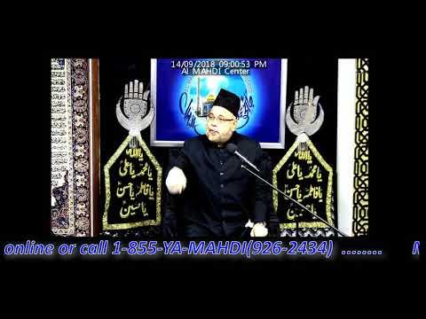 05 - Molana Sadiq Hasan 5th Muharram Majlis 1440 / 2018 - Topic: Hukoomate Masumeen