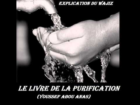 2 13 Nettoyer L'impureté,la Fitrah,la Circoncision...(wajiz La Purification:youssef Abou Anas) video