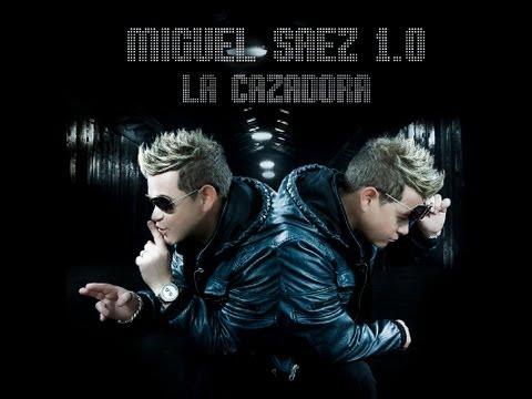 LA CAZADORA. MIGUEL SAEZ (videoclip oficial)