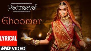 Padmaavat : Ghoomar Song (Lyrics) | Deepika Padukone | Shahid Kapoor | Ranveer Singh