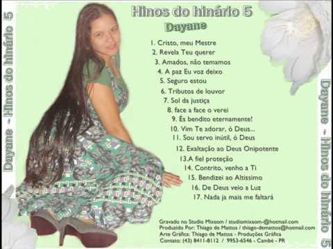 Hinos CCB  Dayane de Mattos O Primeiro CD do Hinário  5