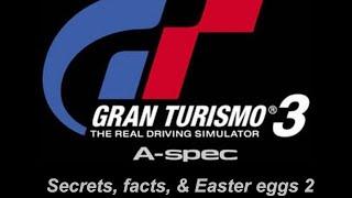 Gran Turismo 3: A-Spec Secrets, Facts, & Easter Eggs 2