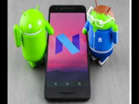 Best & latest Information about Android 7.0 2018